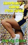 Cheerleader 7: College - Fresh Spring