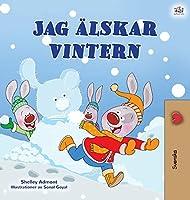 I Love Winter (Swedish Book for Kids)