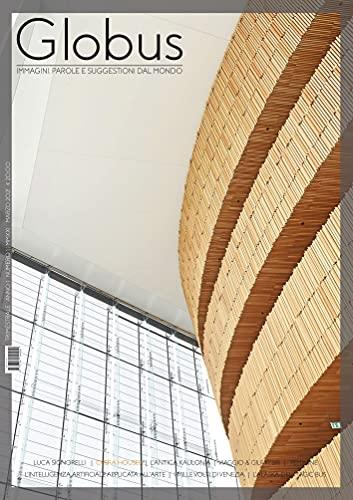 Globus n.1: Immagini, parole e suggestioni dal mondo (Globus rivista culturale Vol. 2) (Italian Edition)
