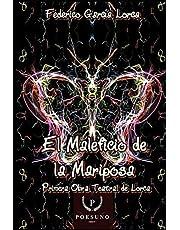 El Maleficio de la Mariposa: Primera obra teatral de Lorca