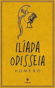 Ilíada e Odisseia por [Homero, Manuel Odorico Mendes]