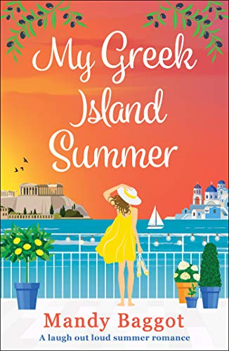 My Greek Island Summer: a laugh-out-loud romantic comedy by [Mandy Baggot]