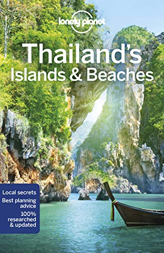 Lonely Planet Thailand's Islands & Beaches: Ko Samui, Phuket (Regional Guide)
