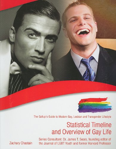Statistical Timeline and Overview of Gay Life (The Gallup's Guide to Modern Gay, Lesbian, & Transgender Lifestyle)