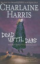 Sookie Stackhouse Dead Until Dark; Living Dead in Dallas; Club Dead; Dead to the World; Dead as a Doornail; Definitely Dea...