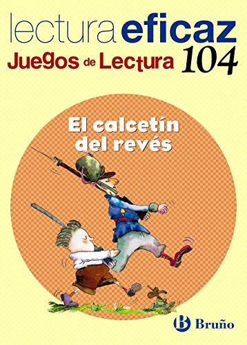 El calcetín del revés Juego Lectura (Castellano - Material Complementario - Juegos De Lectura) - 9788421697979 (Juegos Lectura Eficaz)