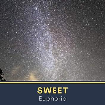 # Sweet Euphoria