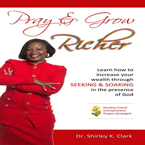 Pray & Grow Richer audiobook cover art
