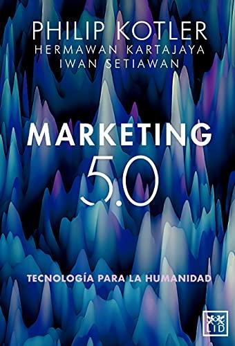 Marketing 5.0 (LID Editorial) (Spanish Edition)
