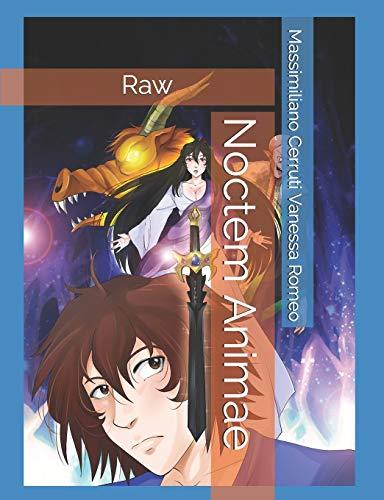 Noctem Animae Raw (Italian Edition)