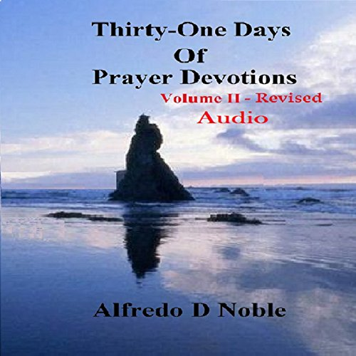 Thirty-One Days of Prayer Devotions, Vol. II audiobook cover art
