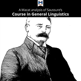 A Macat Analysis of Ferdinand de Saussure's Course in General Linguistics cover art