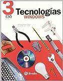 Tecnologías 3 ESO Windows (ESO 2007) - 9788421622223