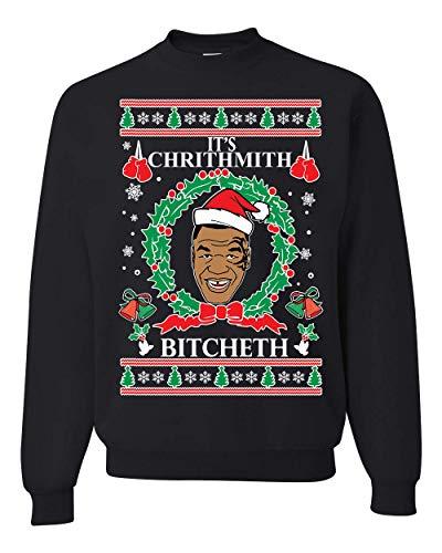 Wild Bobby It's Chrithmith Bitcheth Tyson Lisp | Mens Ugly Christmas Sweater Crewneck Graphic Sweatshirt, Black, Large