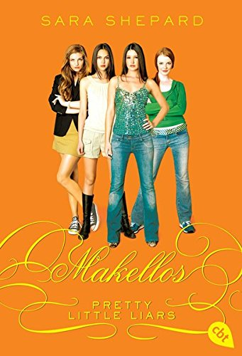 Pretty Little Liars 03: Makellos