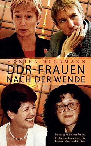 DDR-Frauen nach der Wende: Im mutigen Einsatz für die Rechte von Frauen und für bessere Lebensverhältnisse