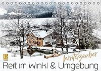 WINTERZAUBER Reit im Winkl und Umgebung (Tischkalender 2022 DIN A5 quer): Beschaulicher Ort inmitten purer Natur (Monatskalender, 14 Seiten )