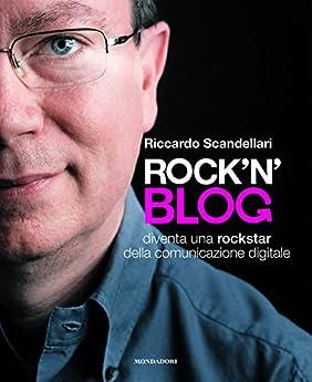 Foto di Rock'n'blog. Diventa una rockstar della comunicazione digitale