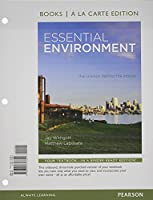 Essential Environment: The Science behind the Stories, Books a la Carte Edition