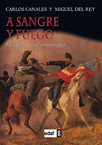 A sangre y fuego: La guerra civil americana (Trazos de la Historia)