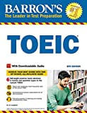 Barron's TOEIC, 8th Edition: With Downloadable Audio (Barron's Test Prep)