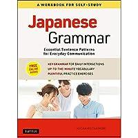 Japanese Grammar: Essential Sentence Patterns for Everyday Communication