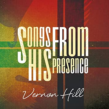 Songs from His Presence