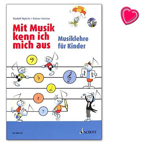 Mit Musik kenn ich mich aus Musiklehre für Kinder - überarbeitete Fassung - Notenbuch mit bunter herzförmiger Notenklammer / ED9690-50 9783795709563
