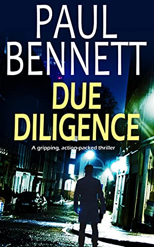 DUE DILIGENCE a gripping, action-packed thriller (Nick Shannon Thriller Book 1) (English Edition)