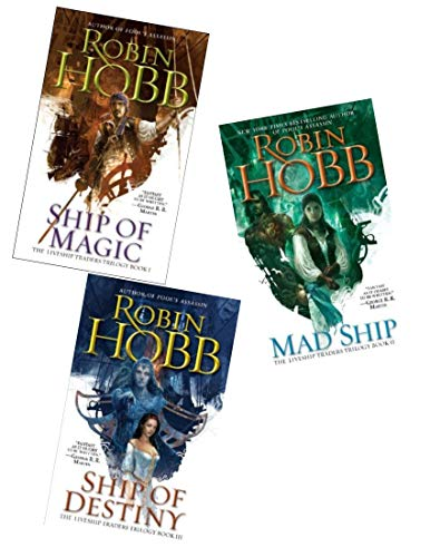 Books 1-3 of Robin Hobb's The Liveship Traders Trilogy (Complete Set: Ship of Magic, Mad Ship, Ship of Destiny)