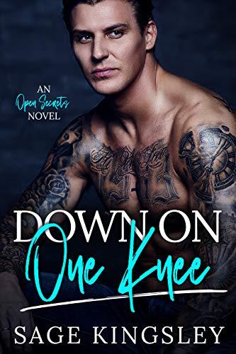Down on One Knee (Open Secrets Book 1)