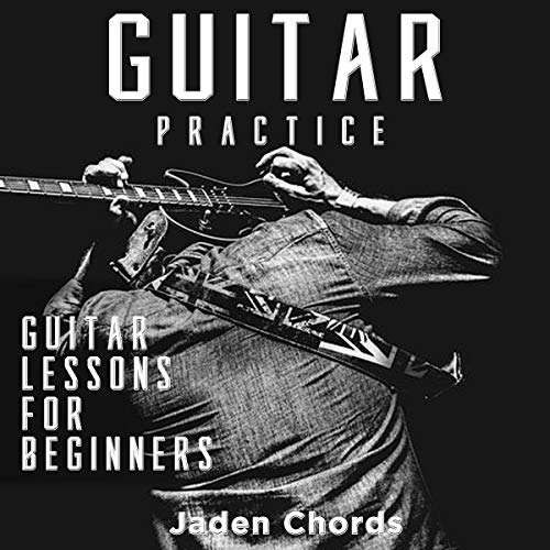 Guitar Practice: Guitar Lessons for Beginners cover art