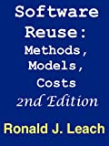 Software Reuse: Methods, Models, Costs, Second Edition (English Edition)