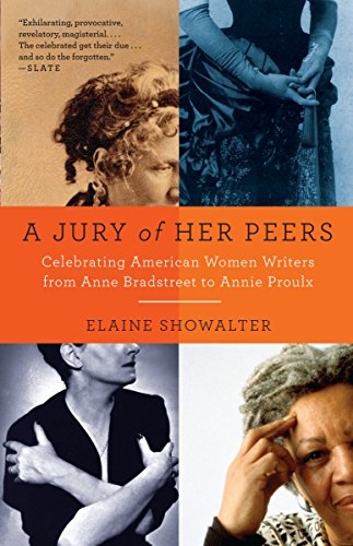 Compare Textbook Prices for A Jury of Her Peers: Celebrating American Women Writers from Anne Bradstreet to Annie Proulx 1 Edition ISBN 9781400034420 by Showalter, Elaine