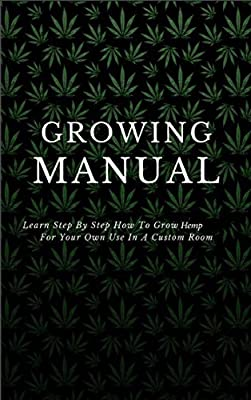 The Best Way to Grow and Cultivate Hemp by