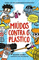 Miúdos Contra o Plástico (Portuguese Edition)