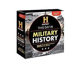 Image: 2021 History Channel This Day in Military History Boxed Calendar: 365 Days of America's Greatest Military Moments Calendar – Day to Day Calendar, July 1, 2020 | by History Channel (Author). Publisher: Sourcebooks (July 1, 2020)