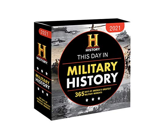 Compare Textbook Prices for 2021 History Channel This Day in Military History Boxed Calendar: 365 Days of America's Greatest Military Moments Daily Calendar, Desk Gift for Him, Office Gift for Her, Veterans  ISBN 9781728206387 by History Channel