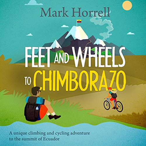 Feet and Wheels to Chimborazo Titelbild