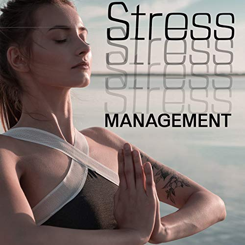 Stress Management - Meditation Help You Let Go of Stress and Experience the Healing Benefits of Deep Rest