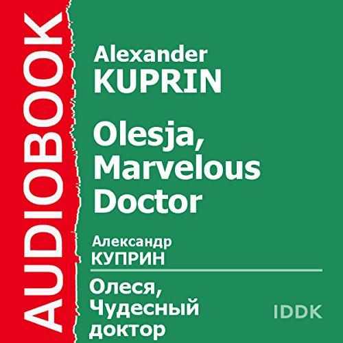 Olesja, Marvelous Doctor [Russian Edition] audiobook cover art