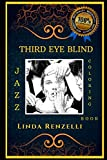 Third Eye Blind Jazz Coloring Book: Let's Party and Relieve Stress, the Original Anti-Anxiety Adult Coloring Book (Third Eye Blind Jazz Coloring Books)
