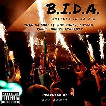B.I.D.A. - Bottles In Da Air
