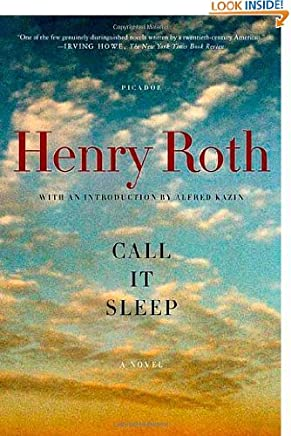 Call it Sleep: a Novel by Henry Roth e Alfred Kazin (Jun 16, 2005)