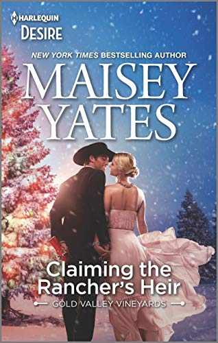 Claiming the Rancher's Heir (Gold Valley Vineyards Book 2767) by [Maisey Yates]