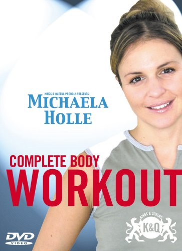 Complete Body Workout Michaela Holle