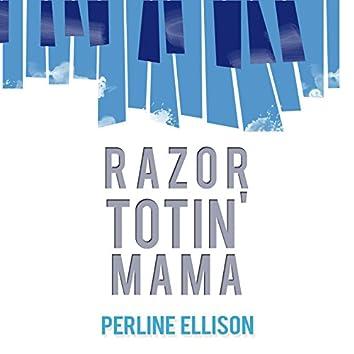 Razor Totin' Mama
