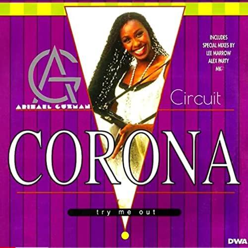 Arisael Guzman feat. Corona