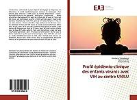 Profil épidémio-clinique des enfants vivants avec VIH au centre UNILU