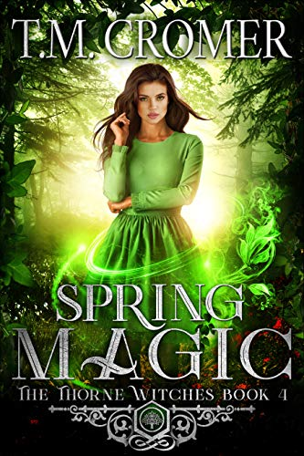 Spring Magic (The Thorne Witches Book 4)